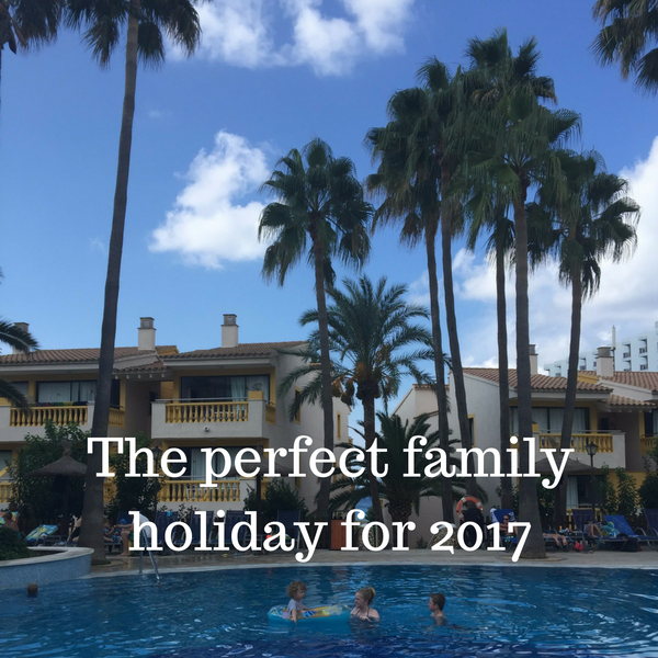 The perfect family holiday for 2017
