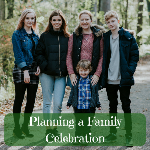 Planning a Family Celebration