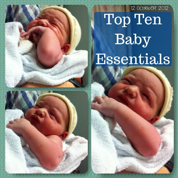 Top Ten Baby Essentials