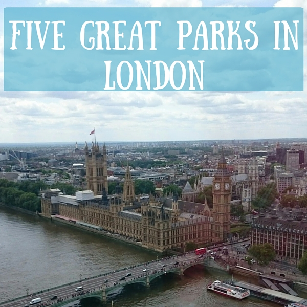 Five Great Parks in London