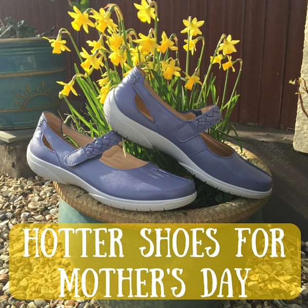 hotter shoes for Mother's day