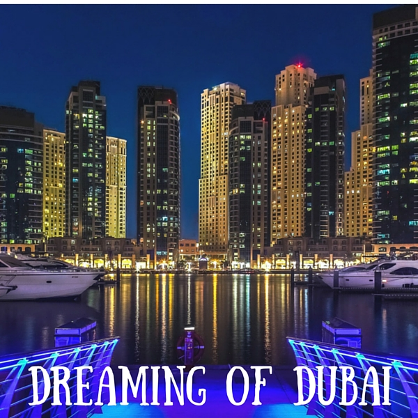 dreaming of dubai