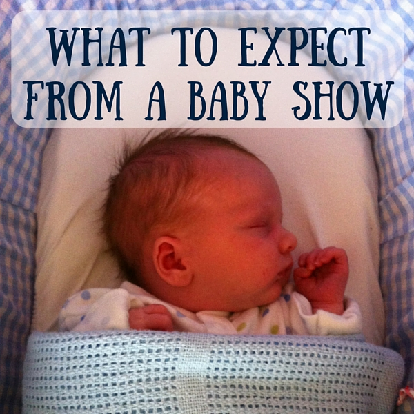 what to expect from a baby show