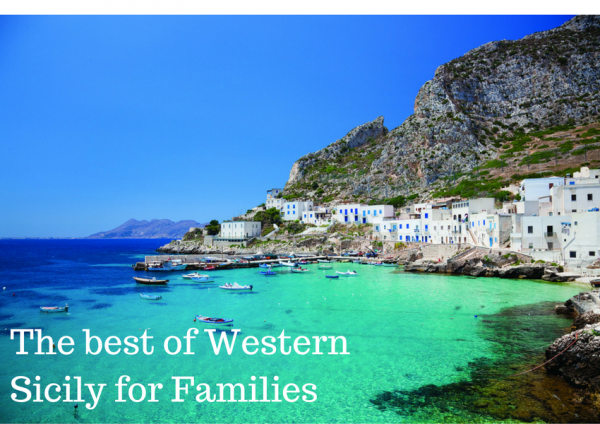 The best of Western Sicily for Families