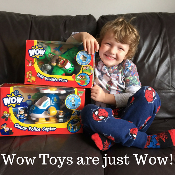 Wow Toys are just Wow!
