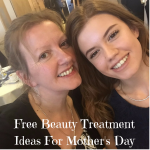 Free Beauty Treatment Ideas For Mother's Day