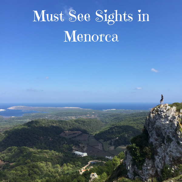 Must See Sights in Menorca