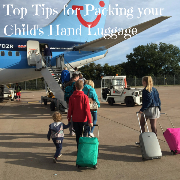 Top Tips for Packing your Child's Hand Luggage