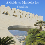 a guide to marbella for families