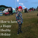 How to have a Happy Healthy Holiday