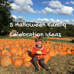 5 Halloween Family Celebration Ideas