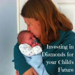 Investing in Diamonds for your Child's Future