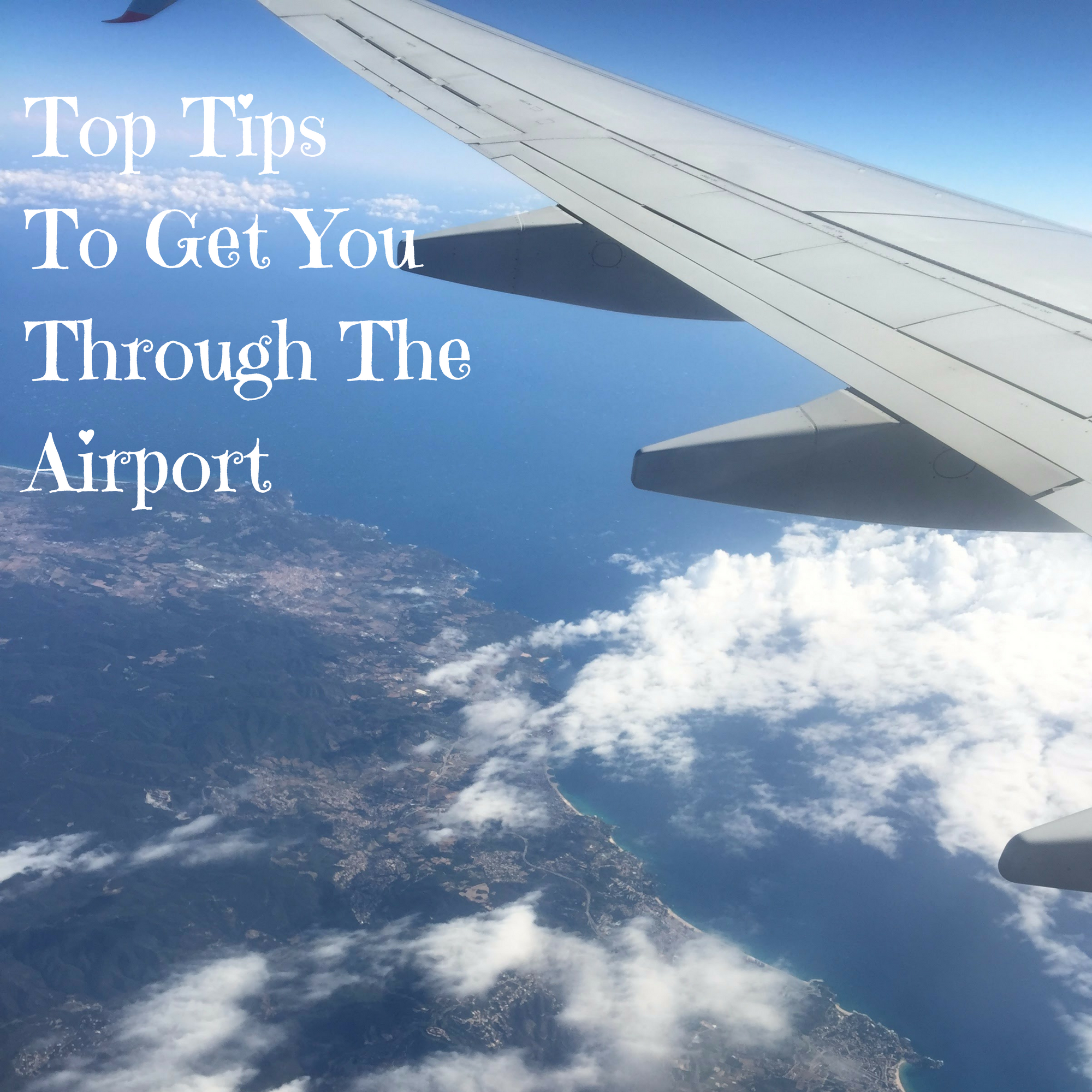 Top Tips To Get You Through The Airport