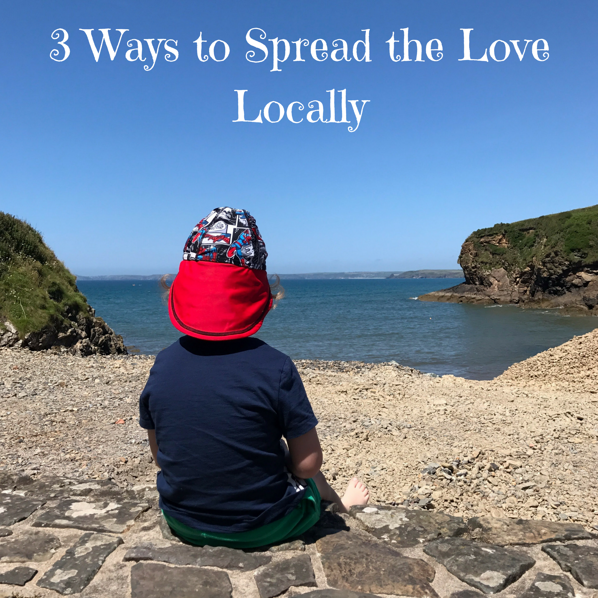 3 Ways to Spread the Love Locally