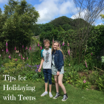Tips for Holidaying with Teens