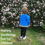 Making Gardening Fun for Children