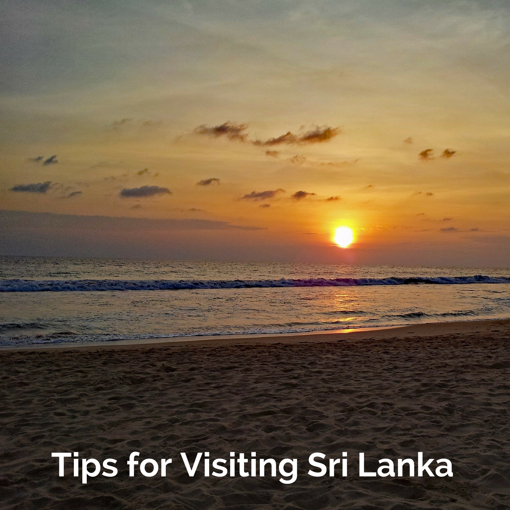 Tips for Visiting Sri Lanka