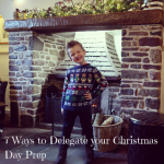 7 Ways to Delegate your Christmas Day Prep