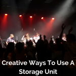 Creative Ways To Use A Storage Unit