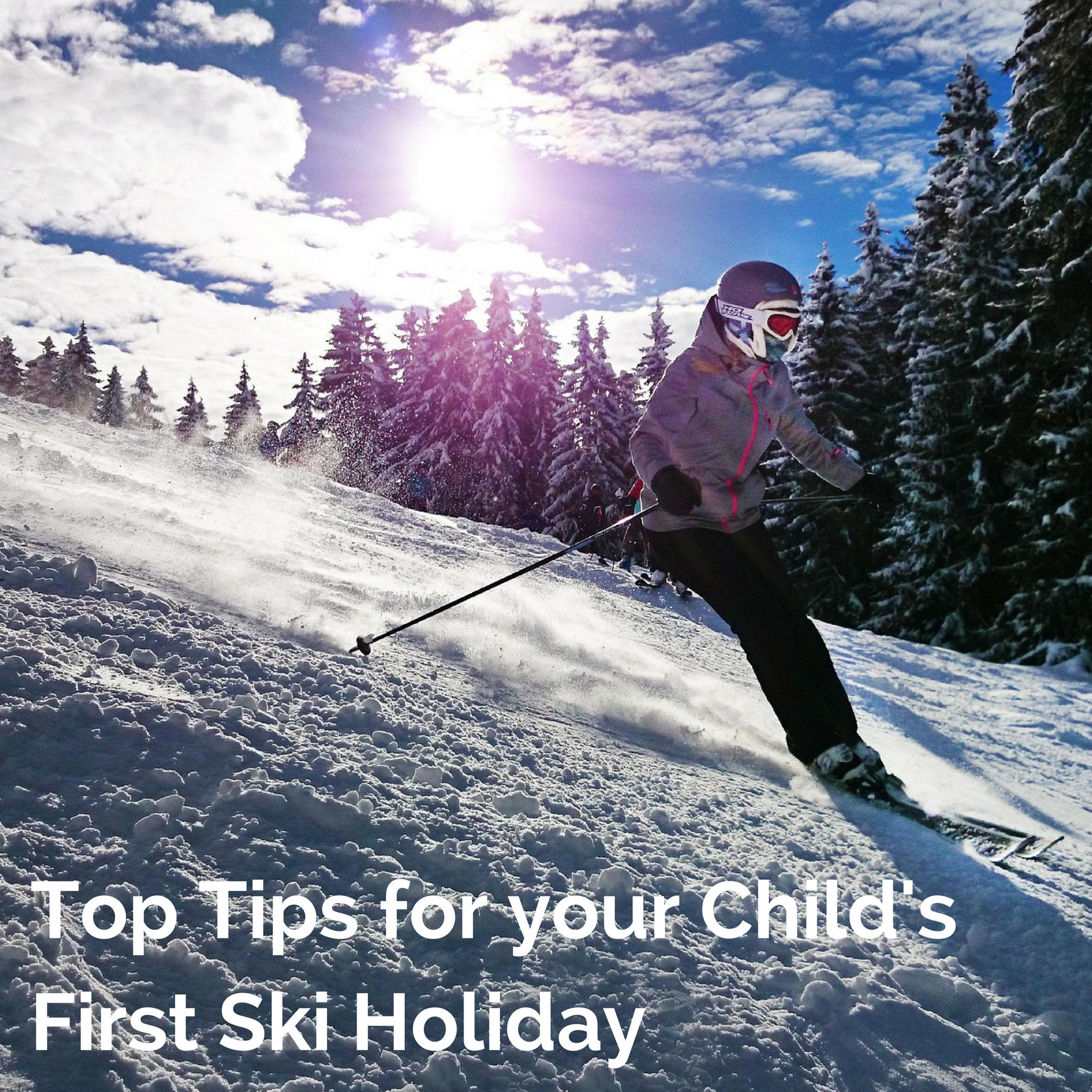 Top Tips for your Child's First Ski Holiday