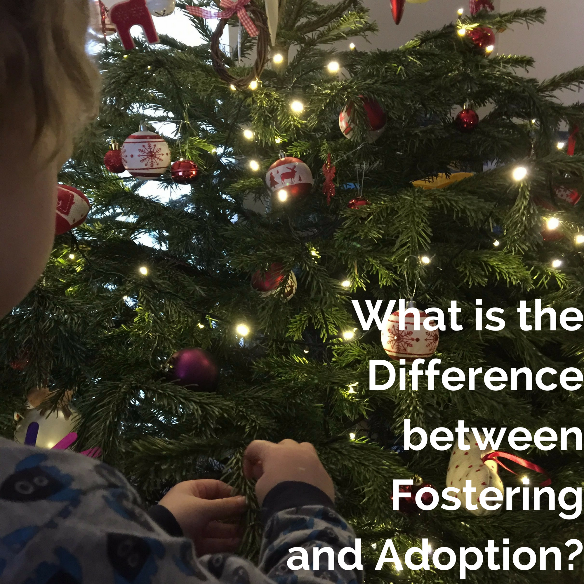 What is the Difference between Fostering and Adoption?