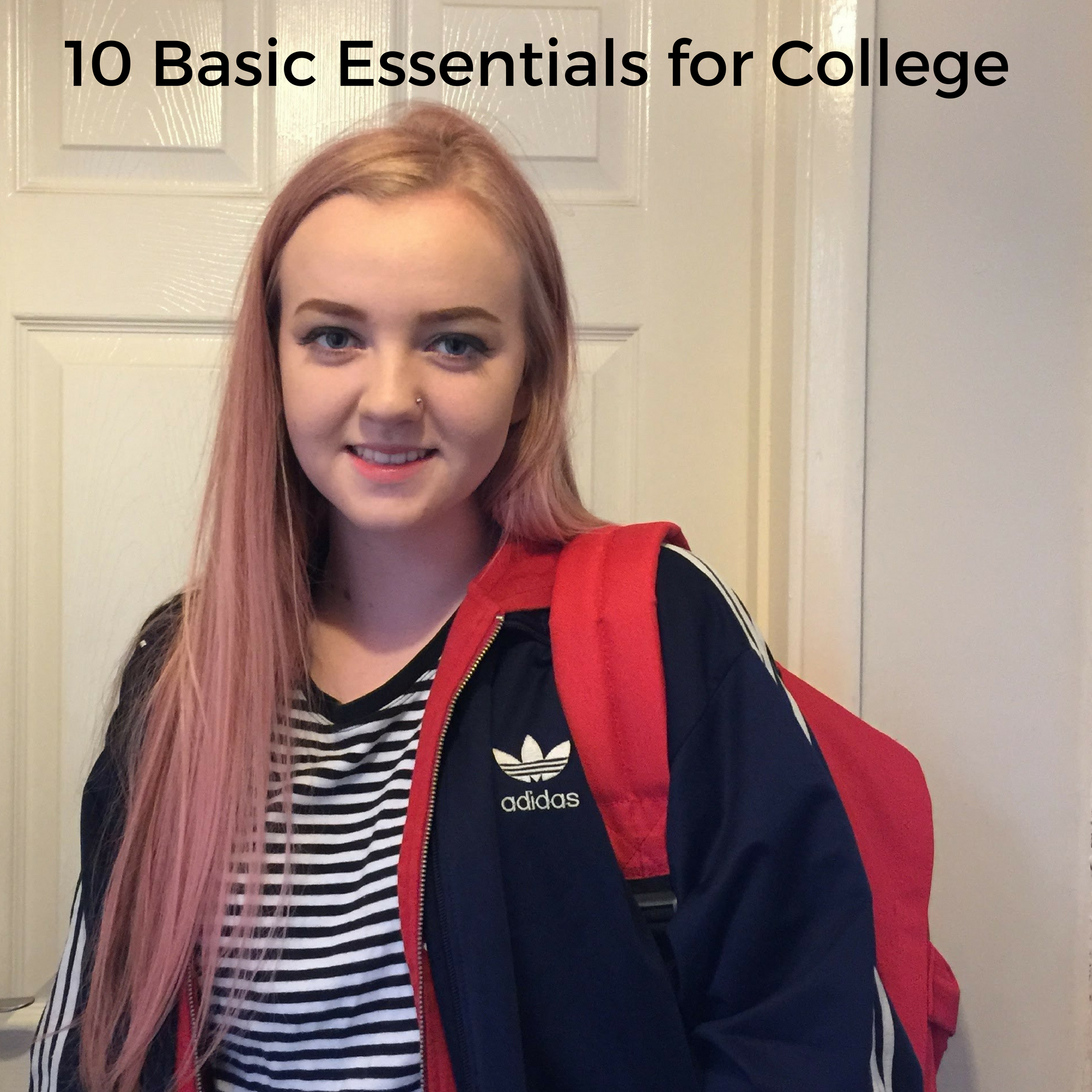 10 Basic Essentials for College