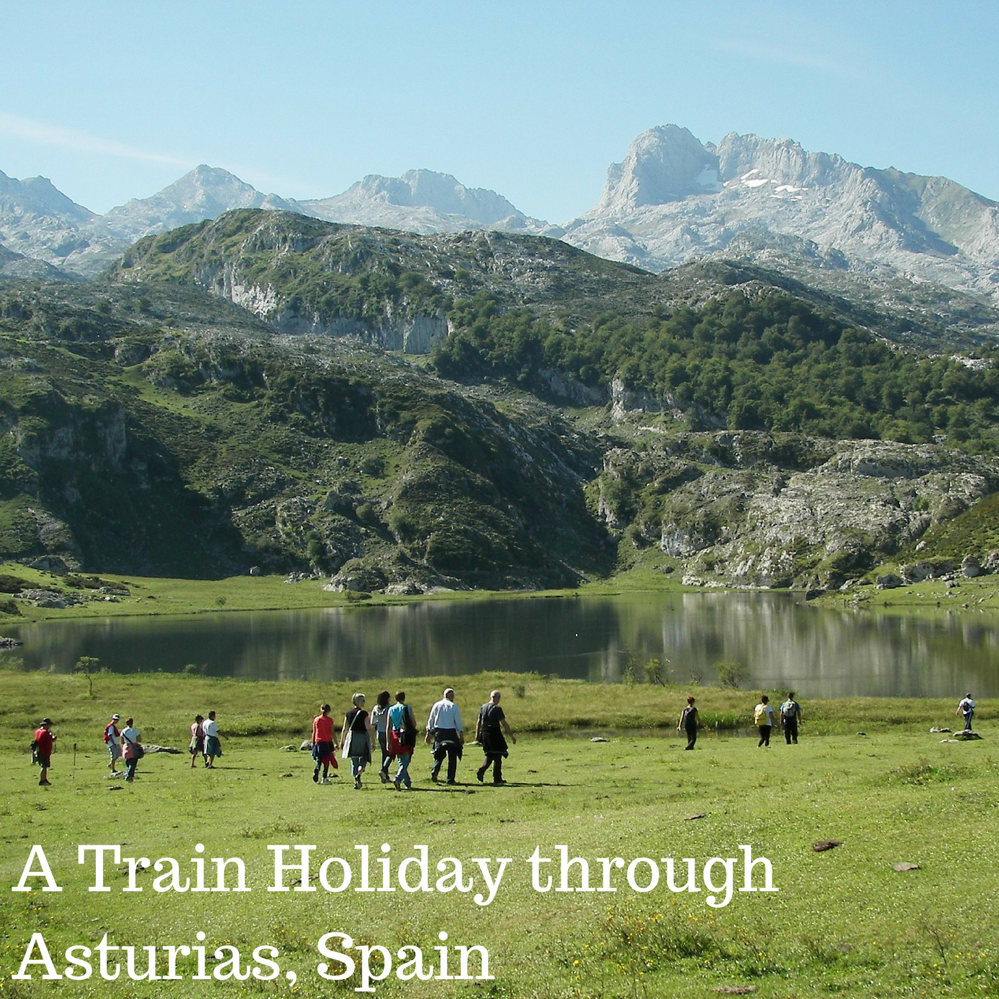 A Train Holiday through Asturias, Spain