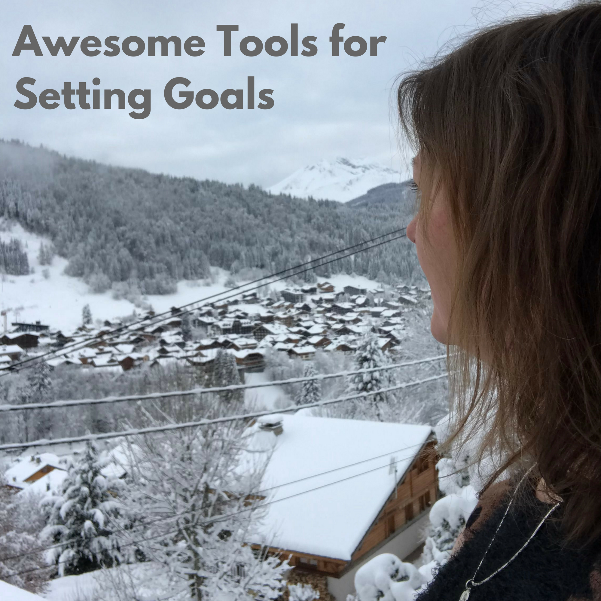 Awesome Tools for Setting Goals