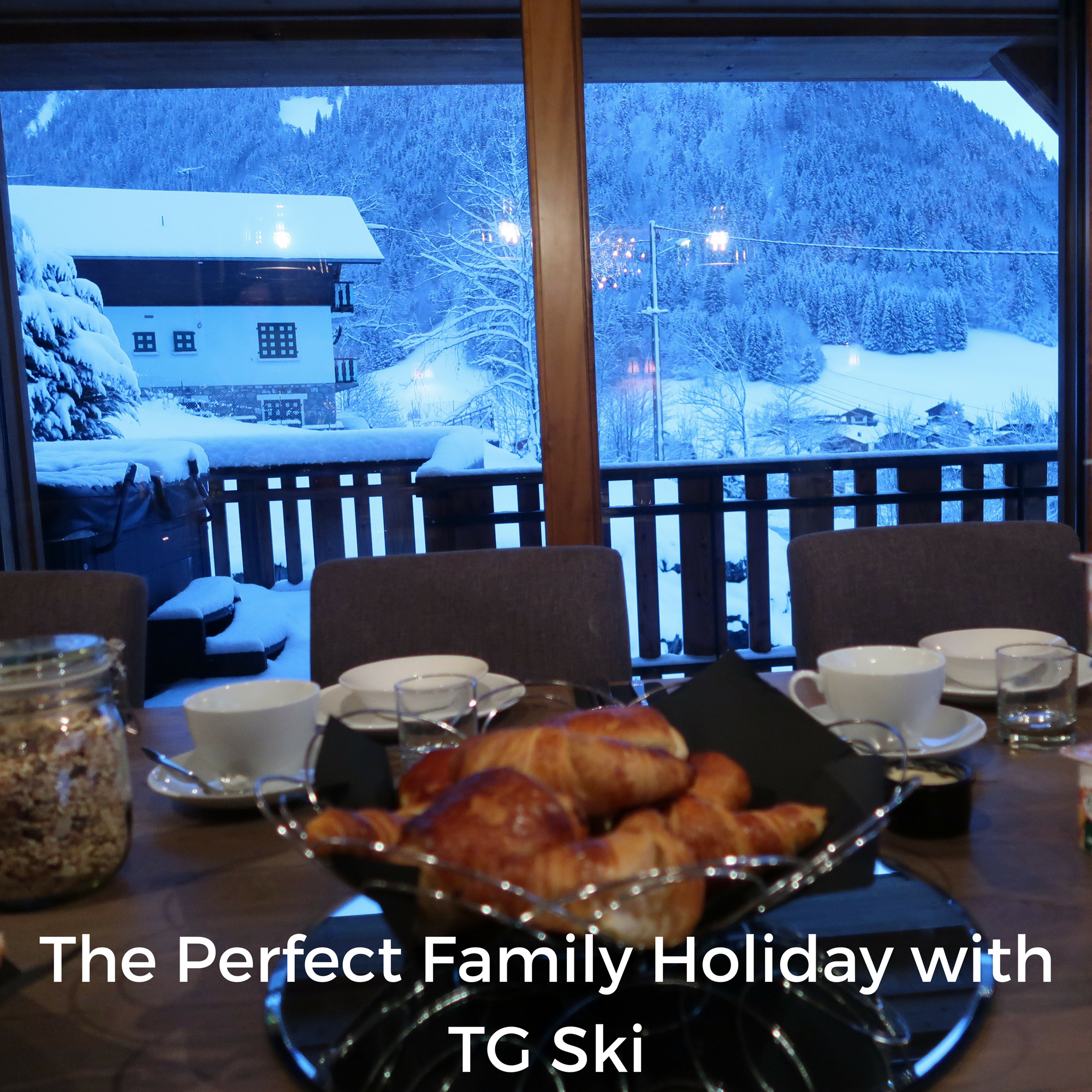 The Perfect Family Holiday with TG Ski