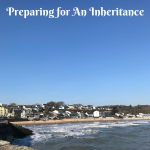 Preparing for An Inheritance
