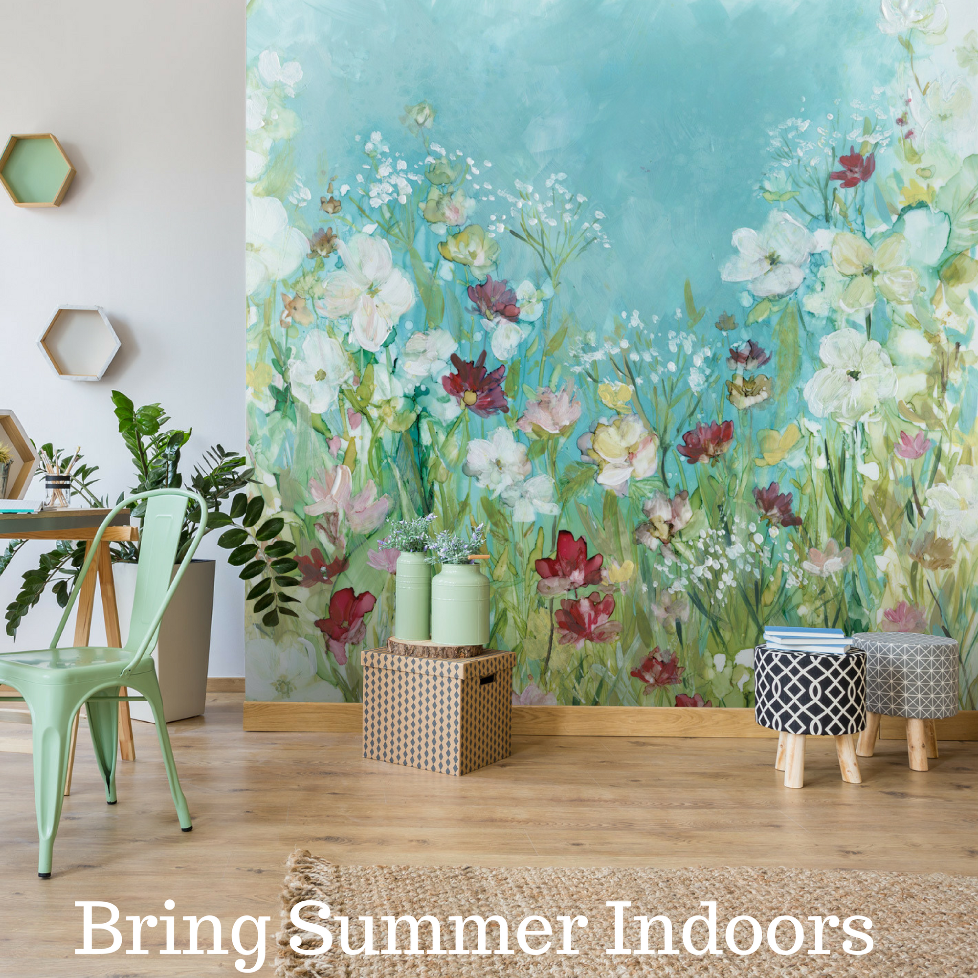 Bring Summer Indoors