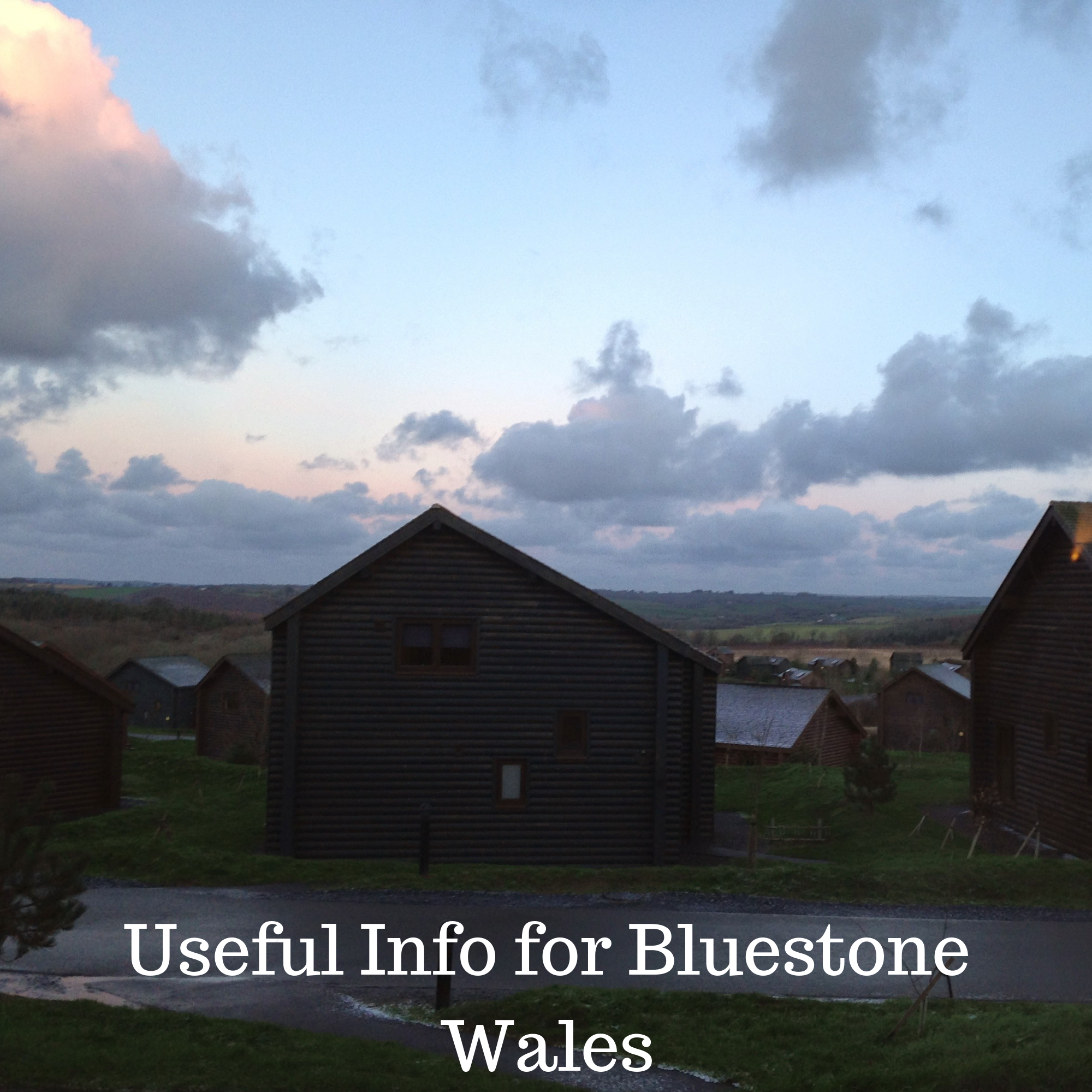Useful Info for Bluestone Wales