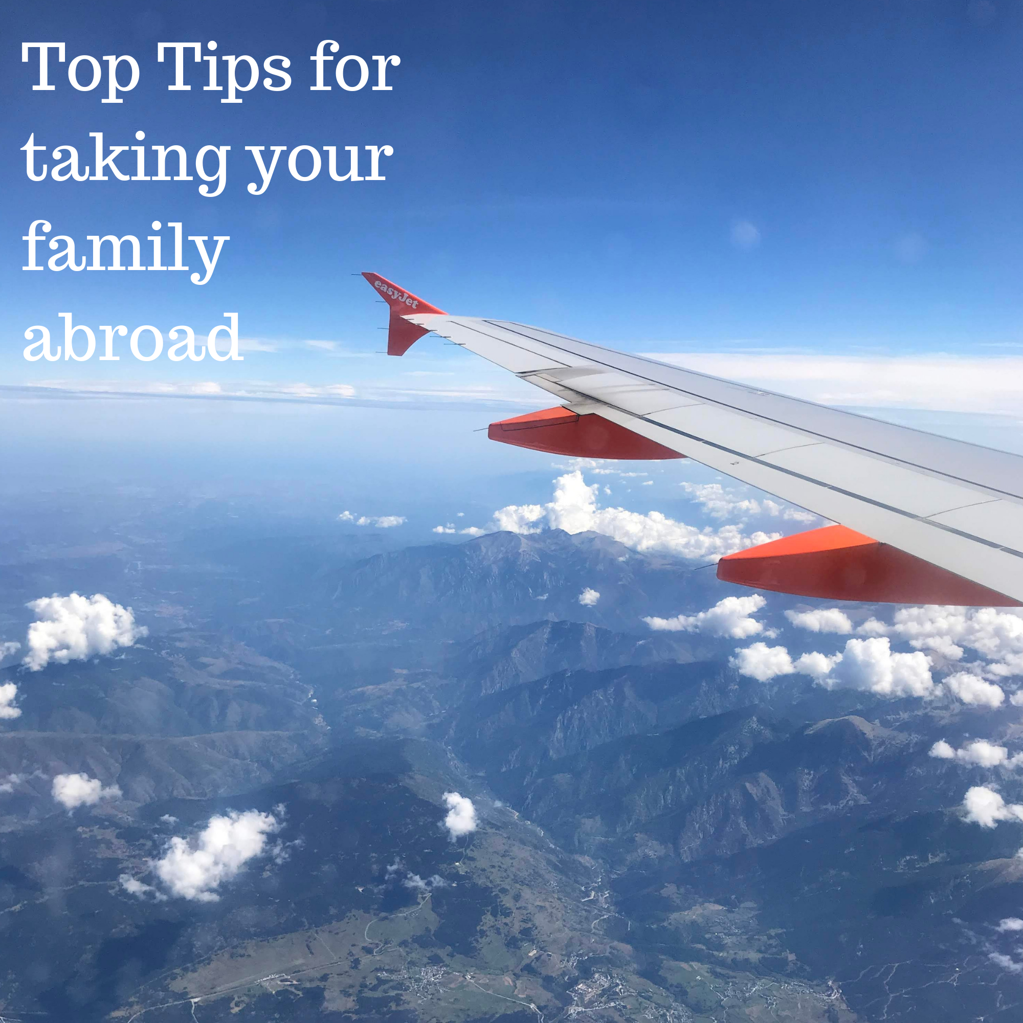 top tips for taking your family abroad