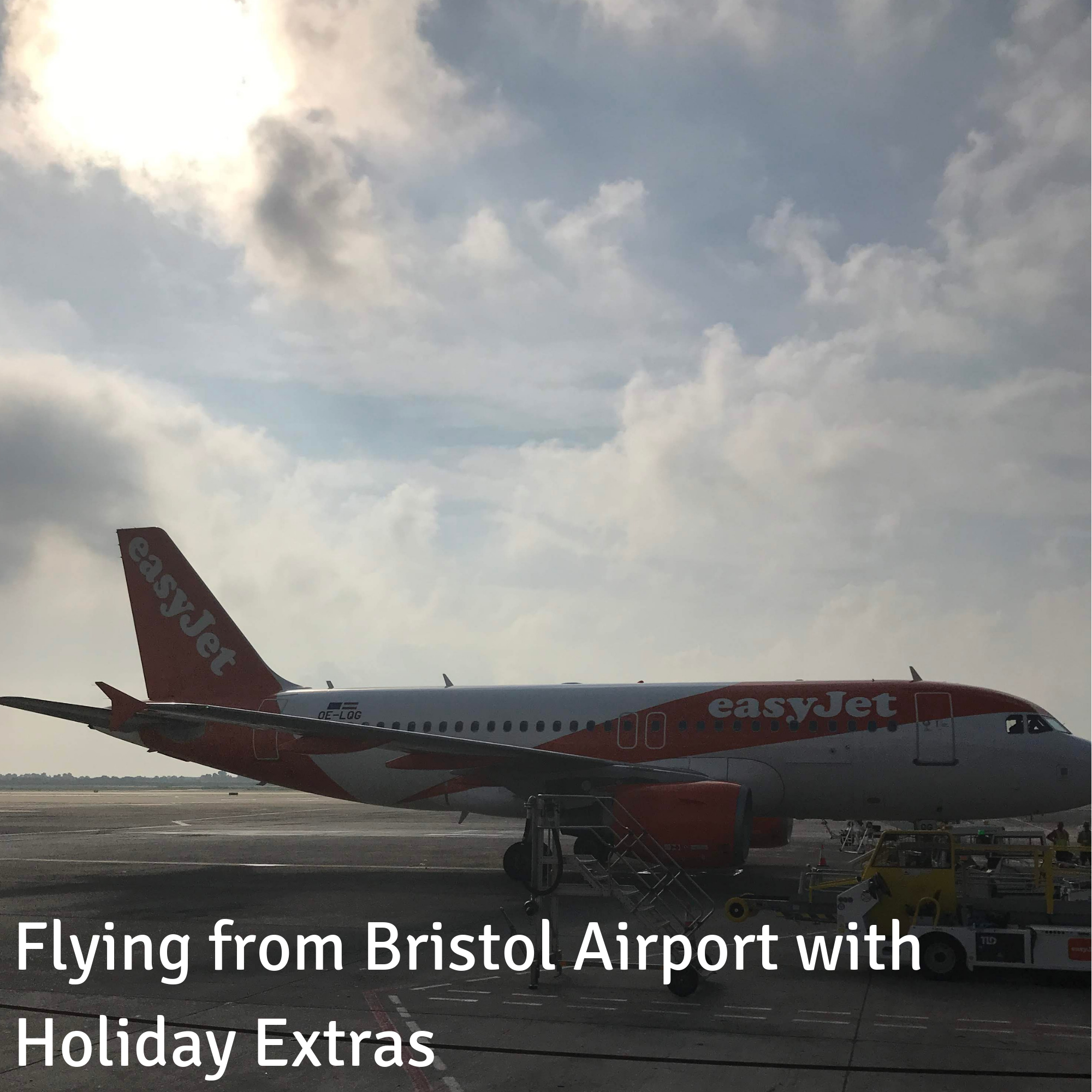 Flying from Bristol Airport with Holiday Extras