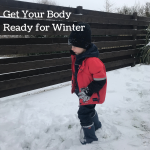 Get Your Body Ready for Winter