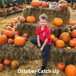 October Catch Up
