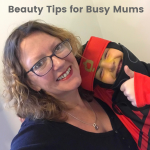 Beauty Tips for Busy Mums