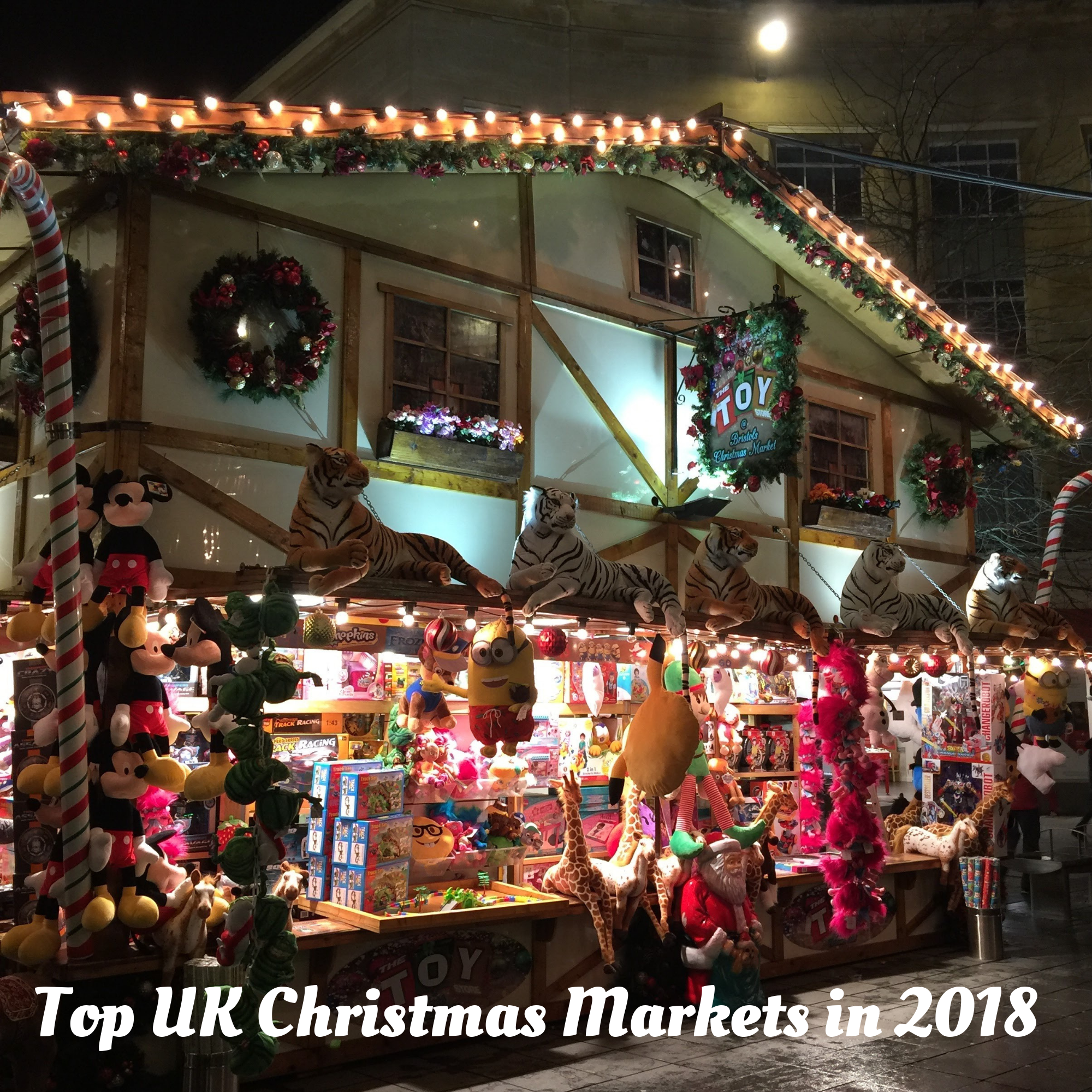 Top UK Christmas Markets in 2018