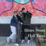 Bitter Sweet Half Term