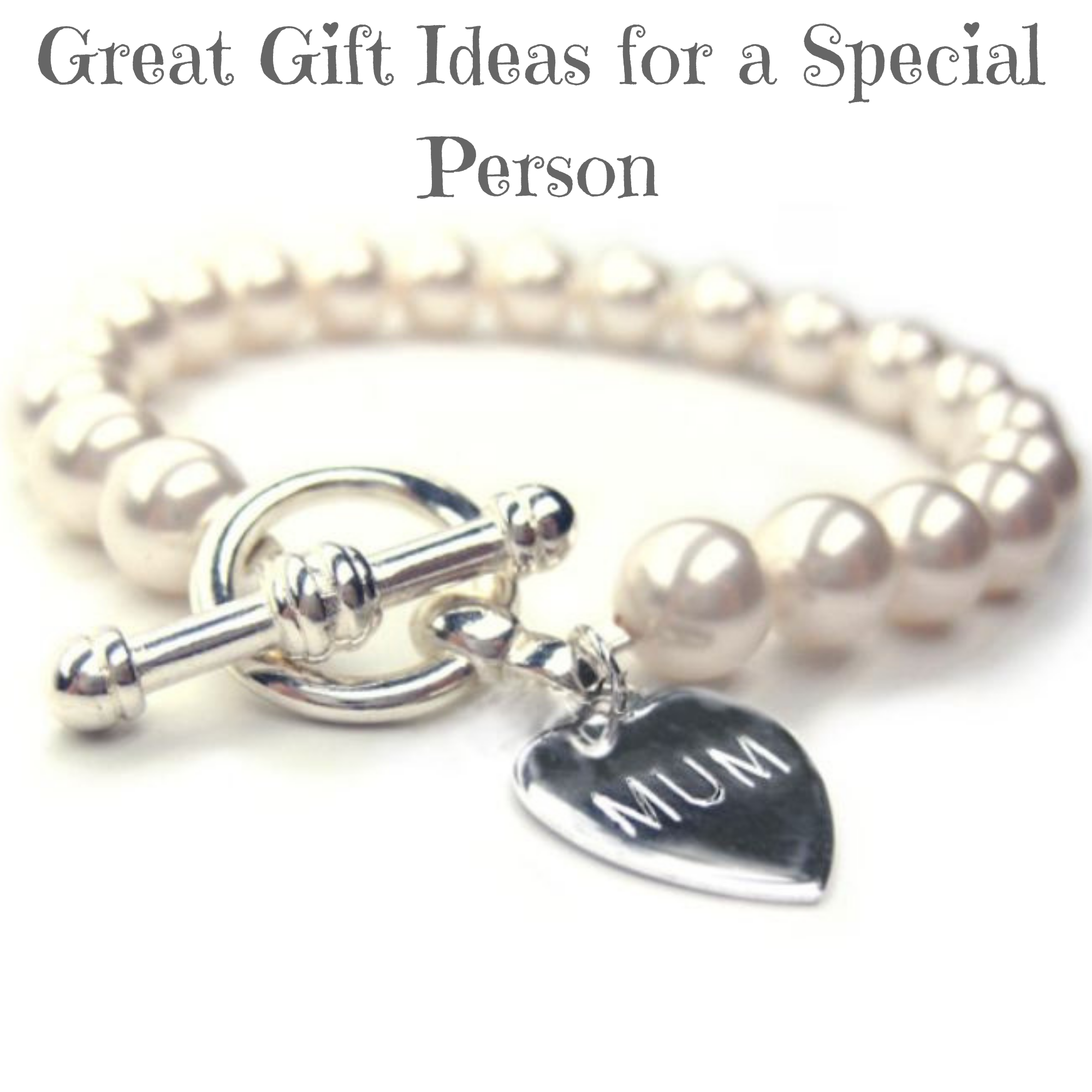 Great Gift Ideas for a Special Person