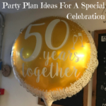 Party Plan Ideas For A Special Celebration
