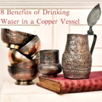 8 Benefits of Drinking Water in a Copper Vessel