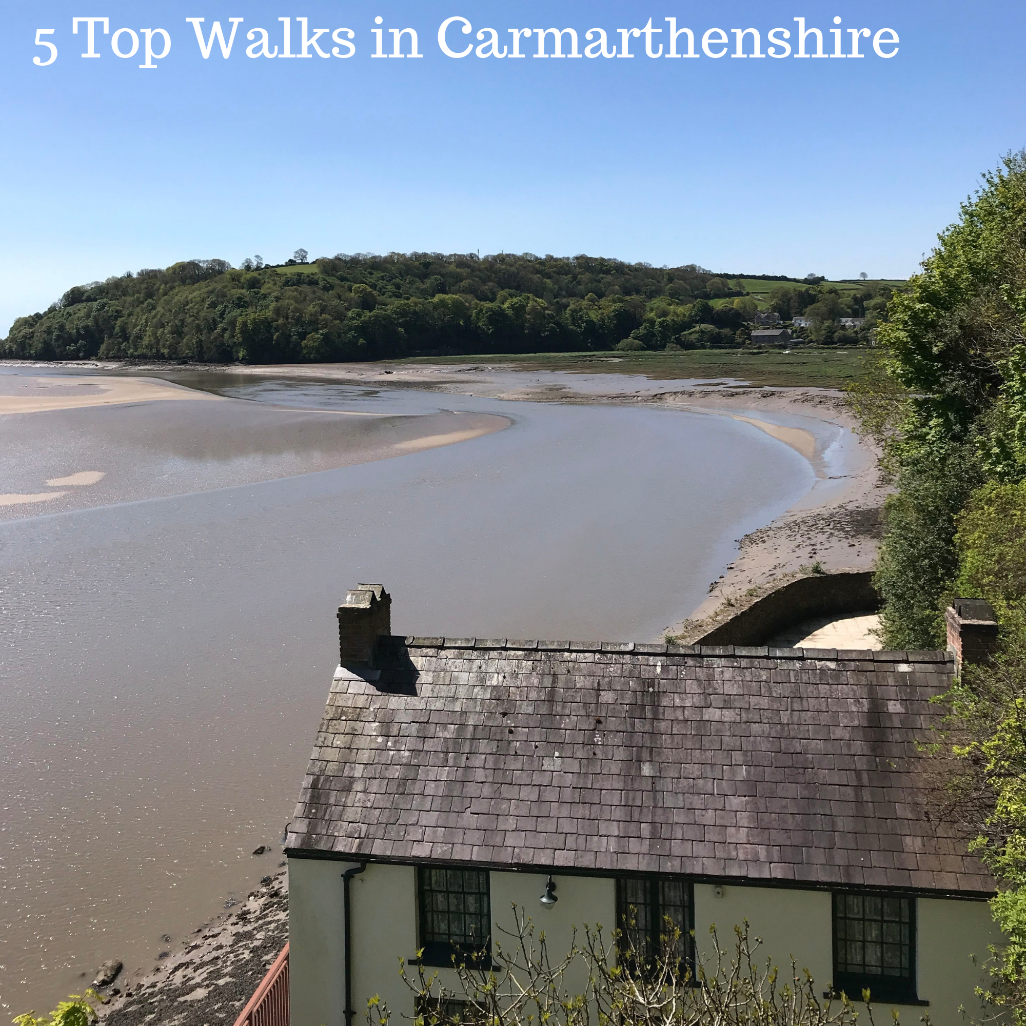 5 Top Walks in Carmarthenshire