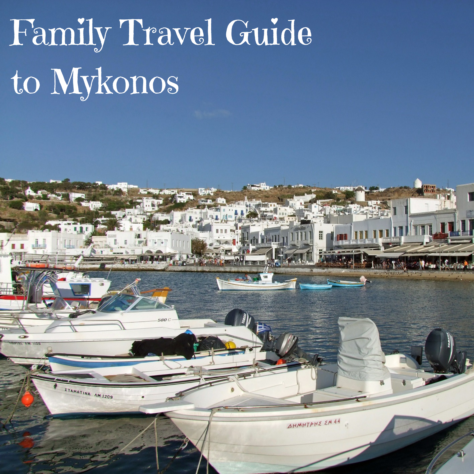Family Travel Guide to Mykonos