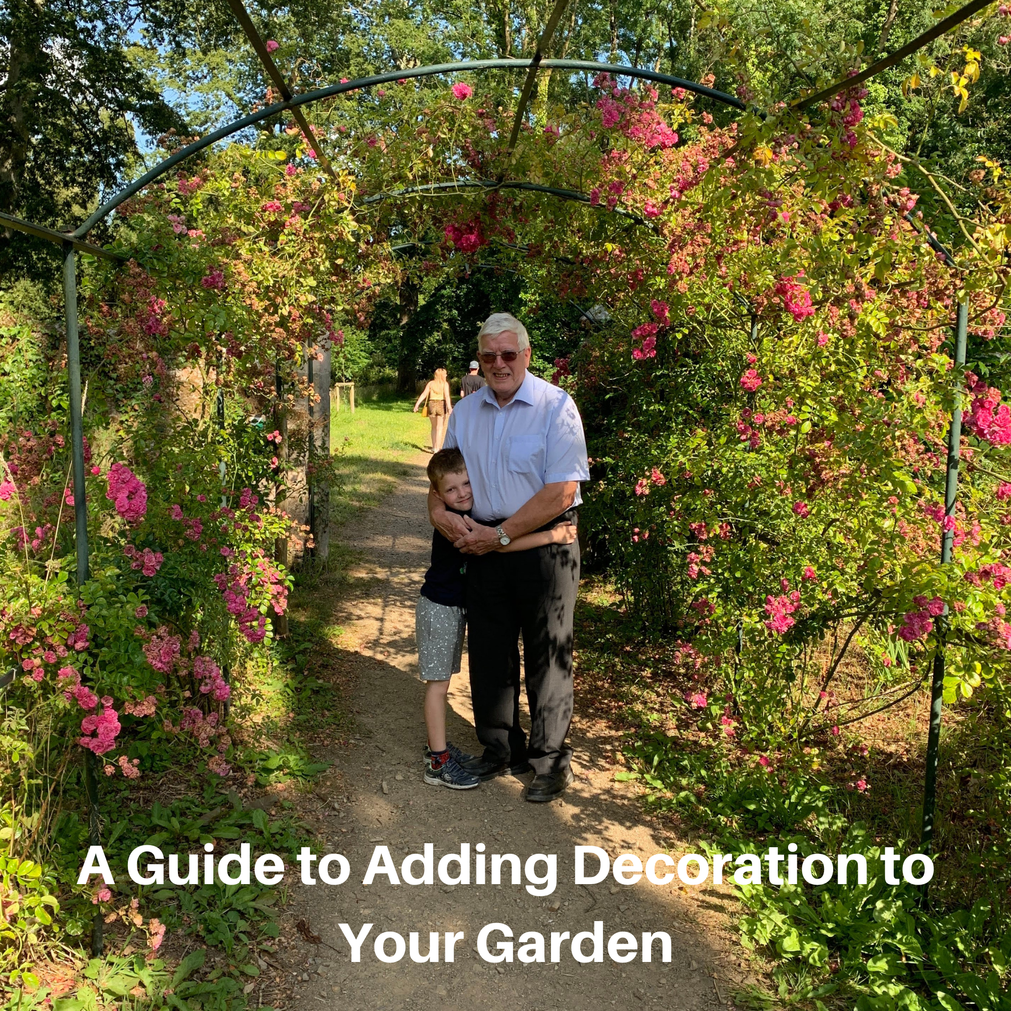 A Guide to Adding Decoration to Your Garden