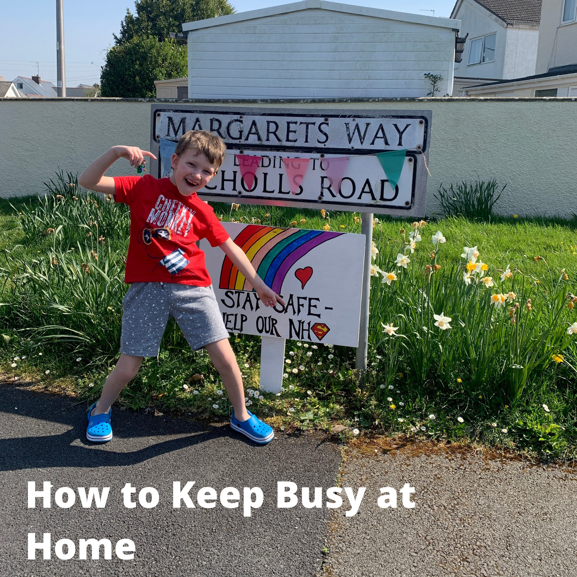 How to Keep Busy at Home
