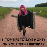 6 Top Tips to Save Money on Your Teen's Birthday