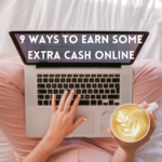 9 Ways to Earn Some Extra Cash Online