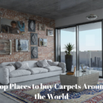 Top Places to buy Carpets Around the World